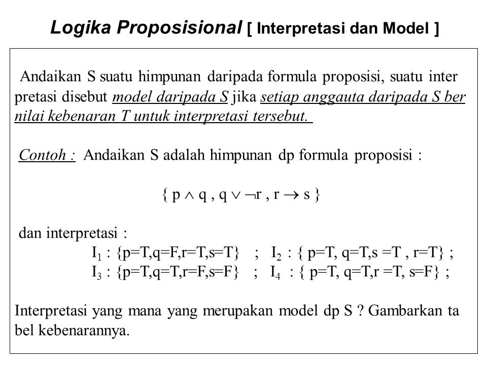 Logika Proposisional [ Interpretasi dan Model ]